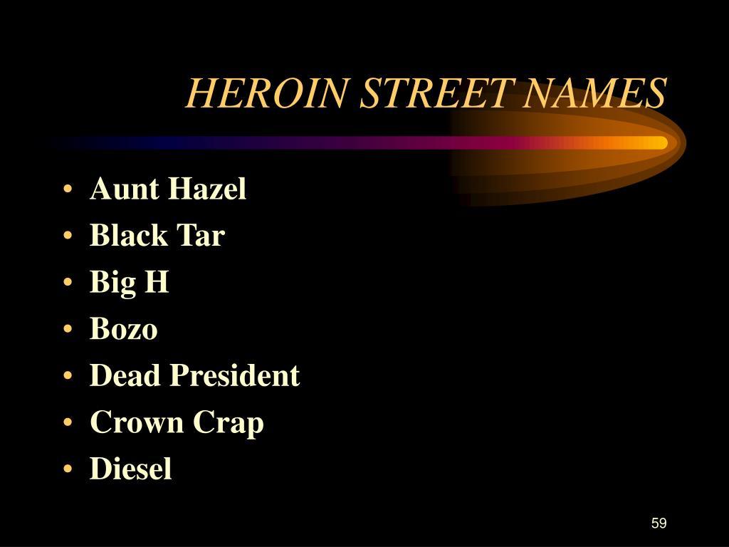 HEROIN STREET NAMES