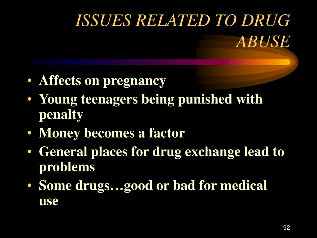 ISSUES RELATED TO DRUG ABUSE