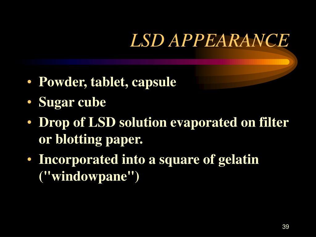 LSD APPEARANCE