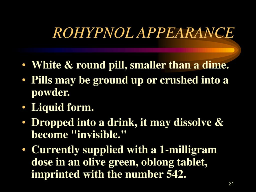 ROHYPNOL APPEARANCE