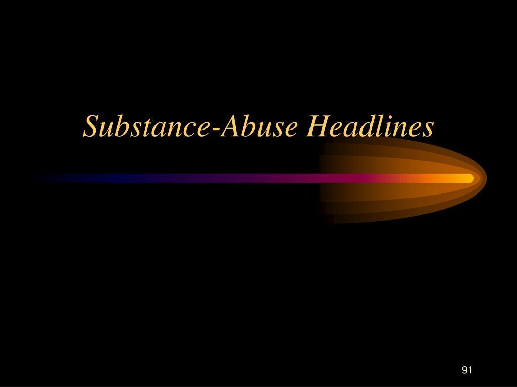 Substance-Abuse Headlines