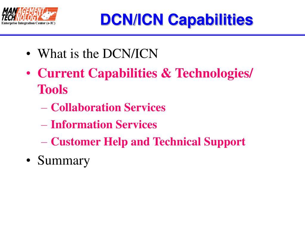 DCN/ICN Capabilities