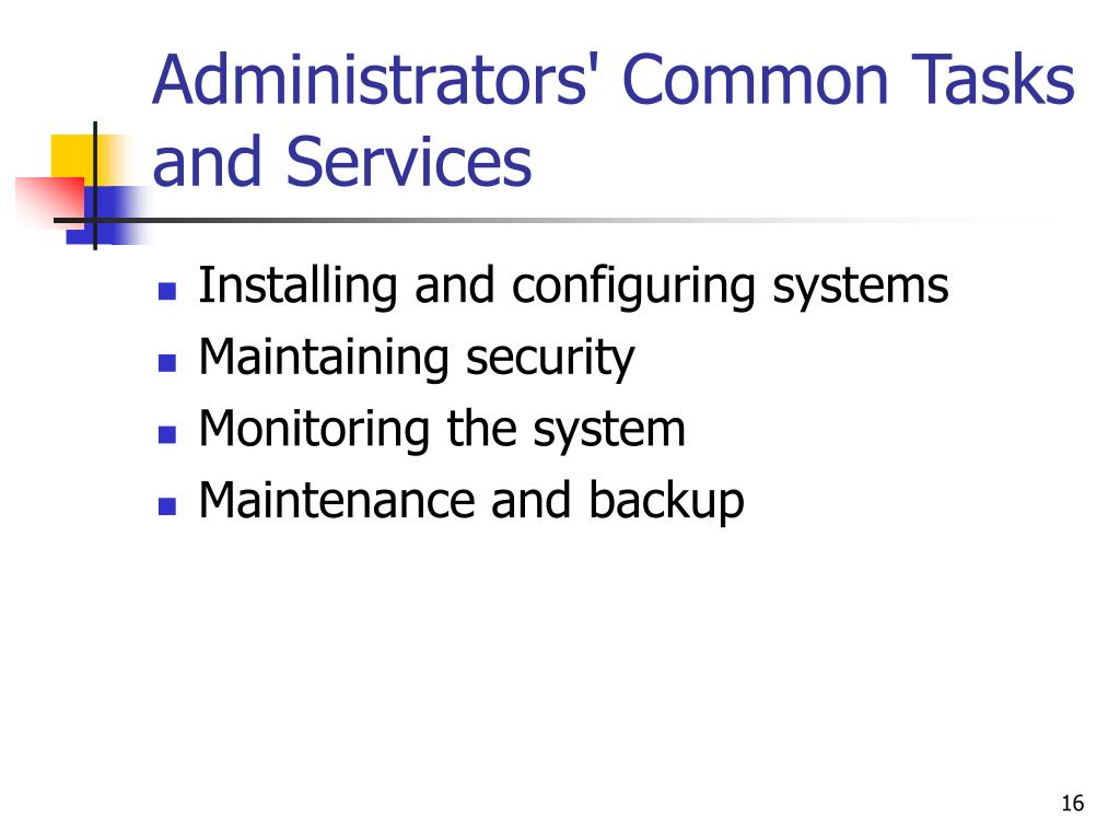 Administrators' Common Tasks and Services