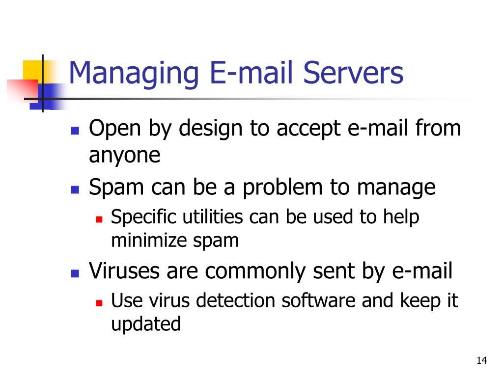 Managing E-mail Servers