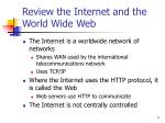 review the internet and the world wide web