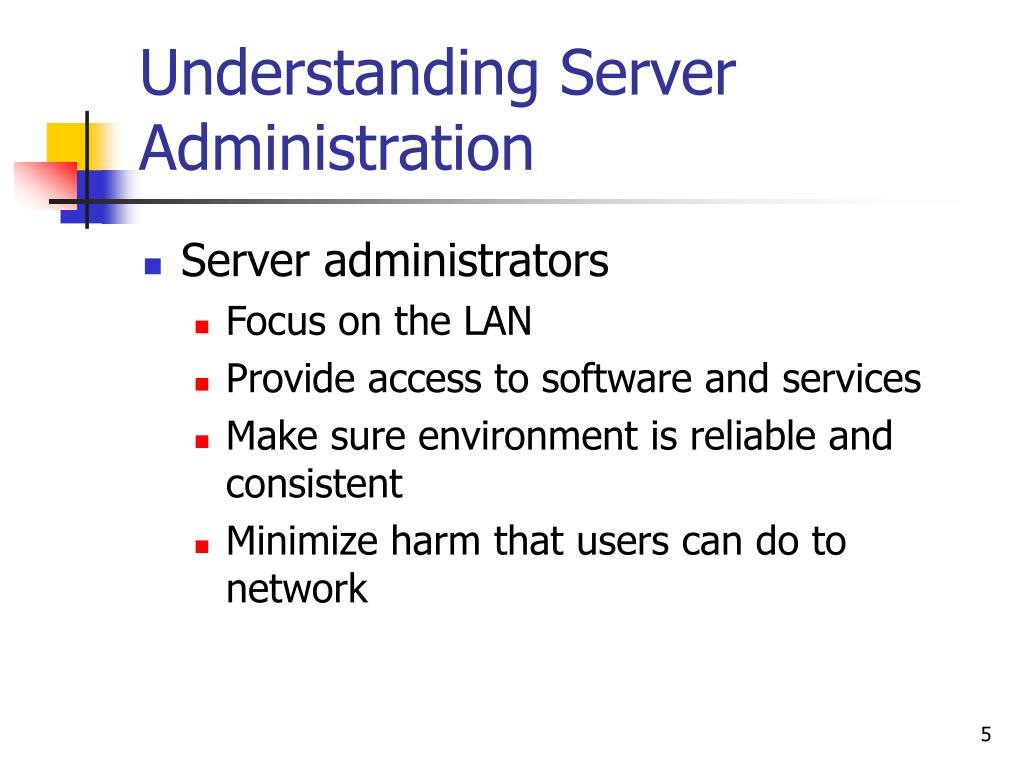 Understanding Server Administration