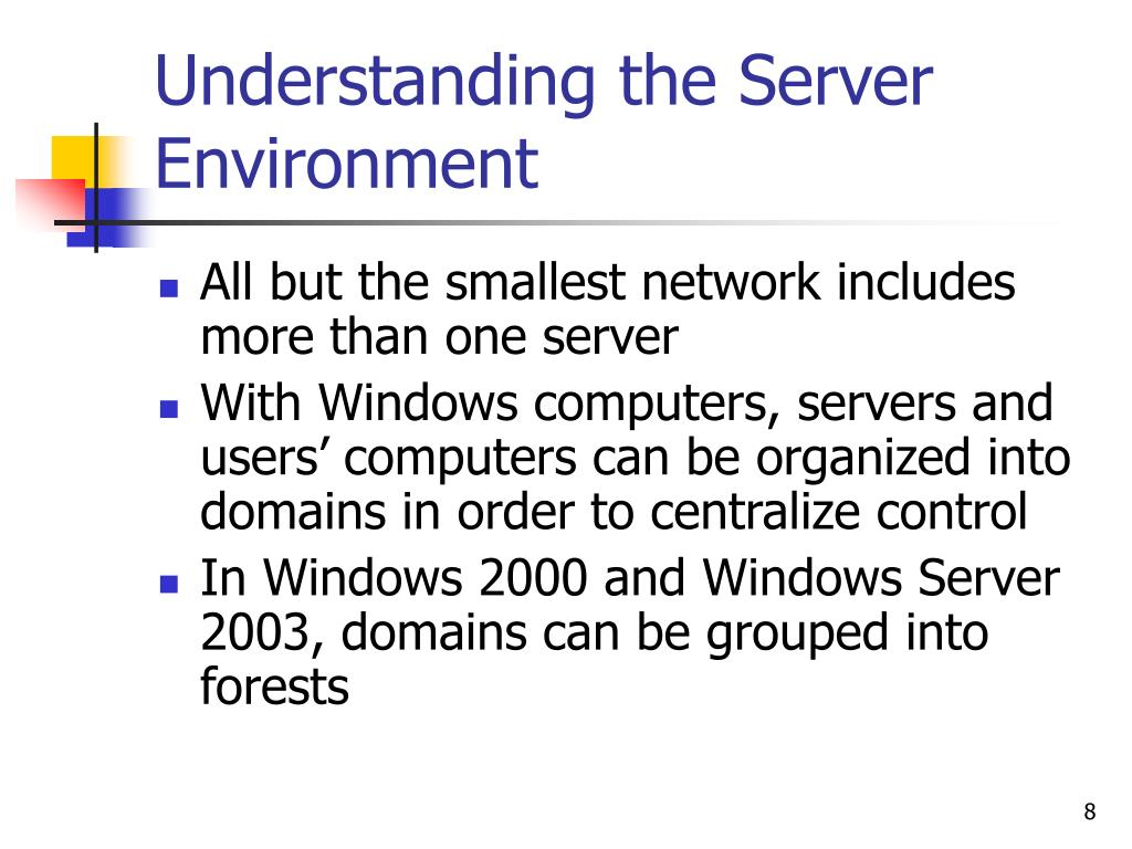 Understanding the Server Environment