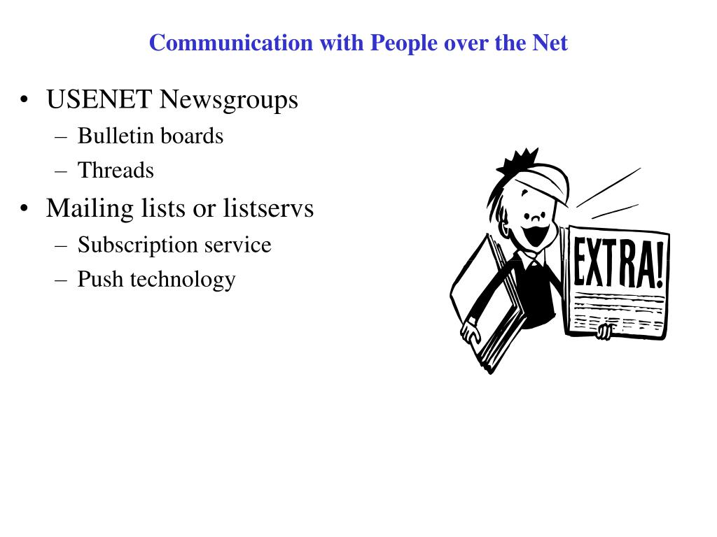 Communication with People over the Net