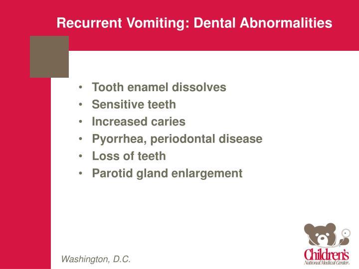 Recurrent Vomiting: Dental Abnormalities