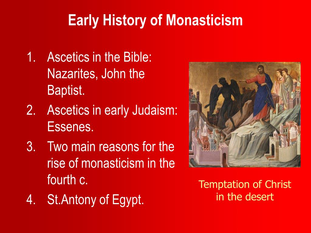 Early History of Monasticism