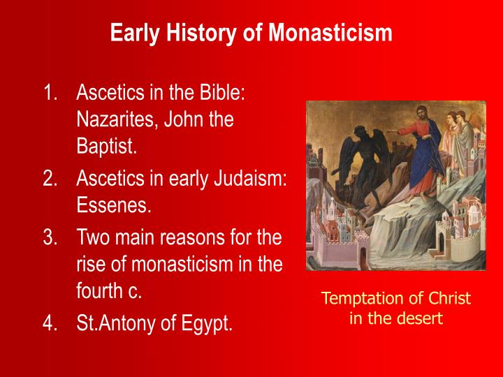 Early history of monasticism l.jpg