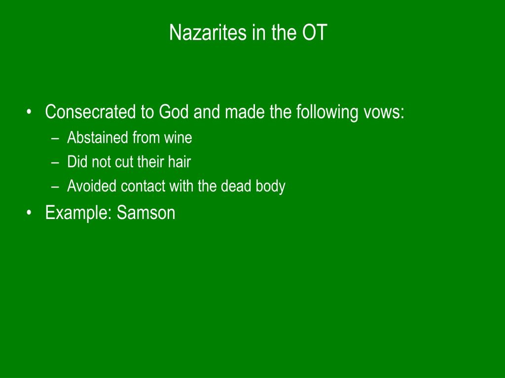 Nazarites in the OT
