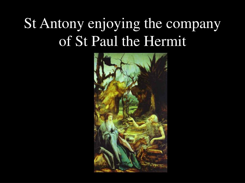 St Antony enjoying the company of St Paul the Hermit