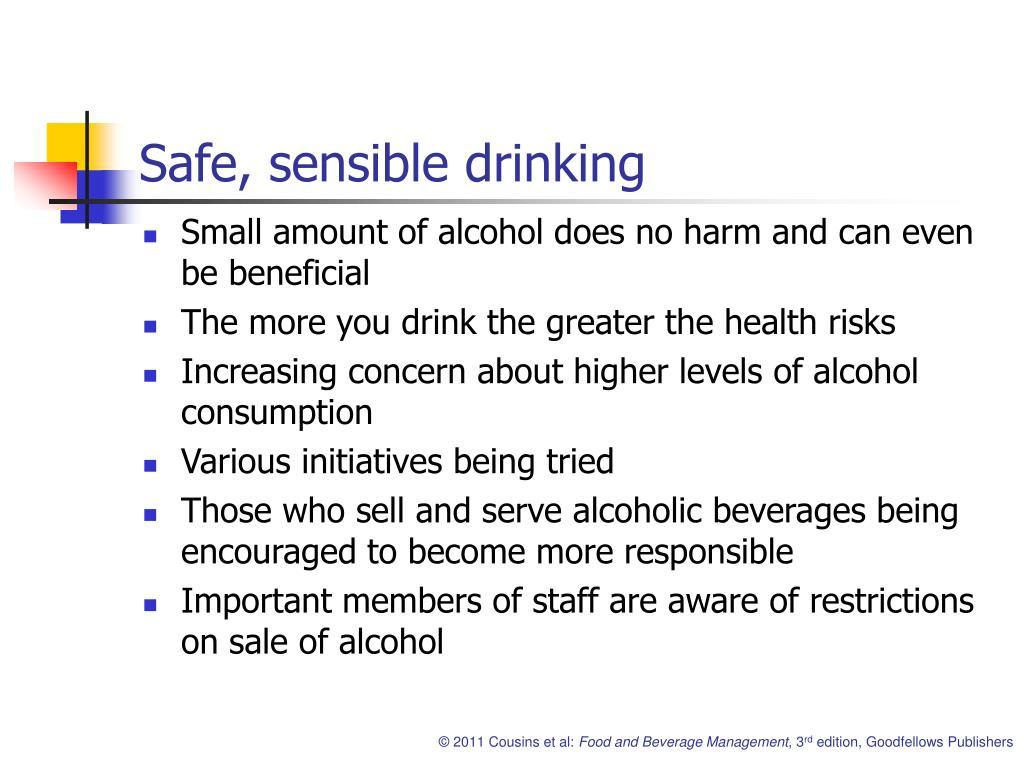 Safe, sensible drinking