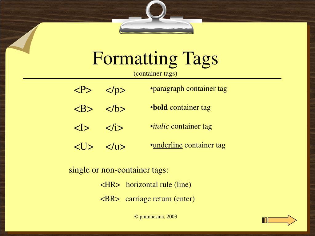 Formatting Tags