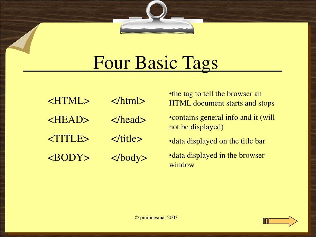 Four Basic Tags