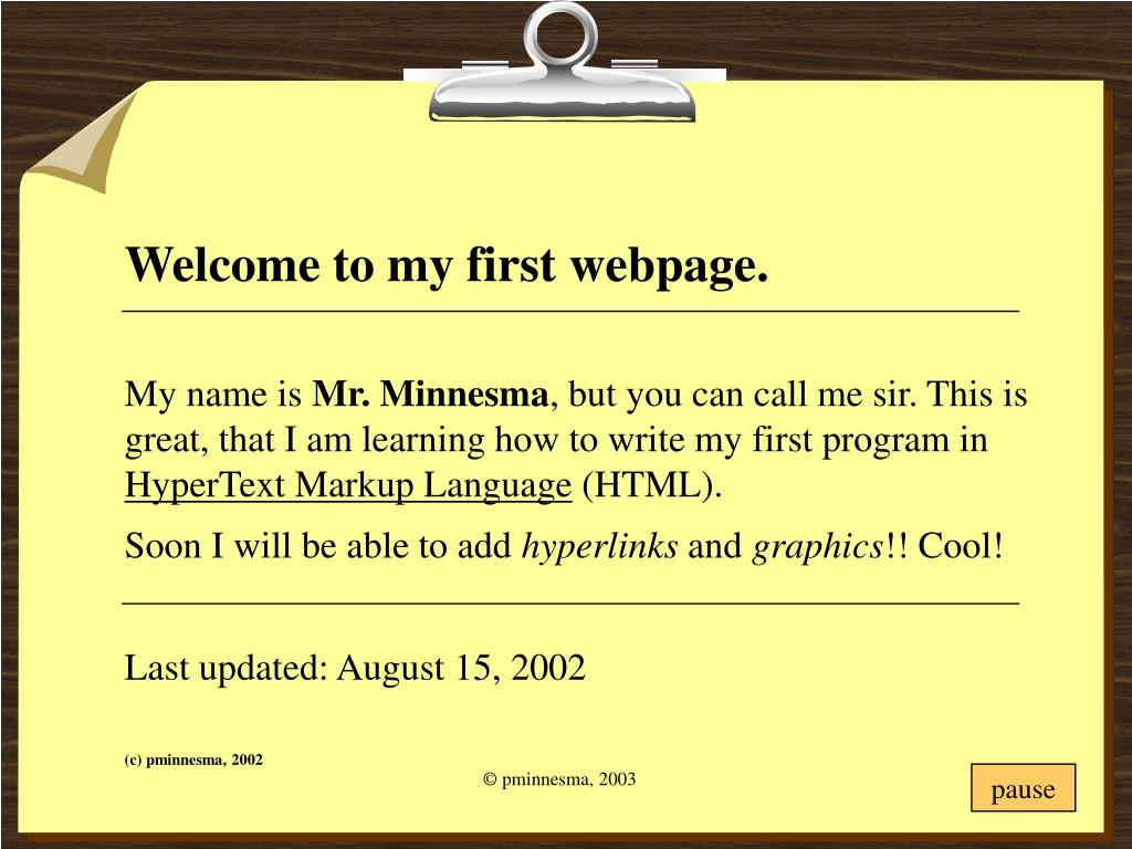 Welcome to my first webpage.