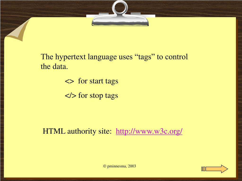 "The hypertext language uses ""tags"" to control the data."