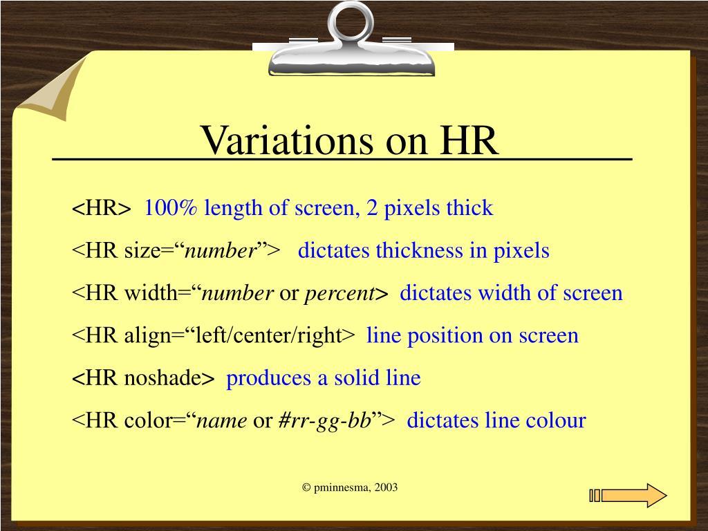 Variations on HR