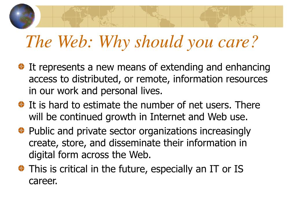 The Web: Why should you care?