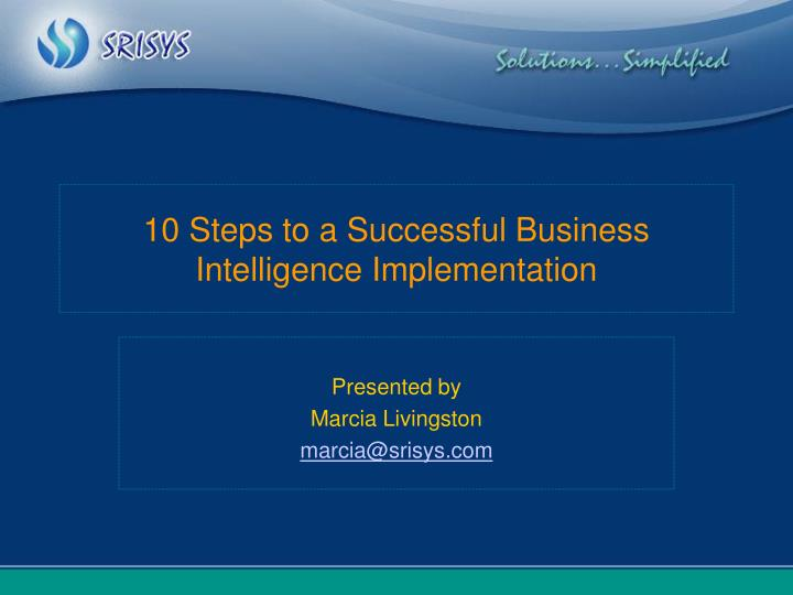 10 steps to a successful business intelligence implementation