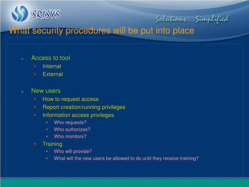What security procedures will be put into place