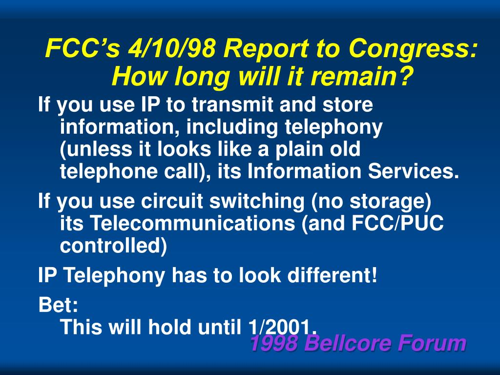 FCC's 4/10/98 Report to Congress: How long will it remain?
