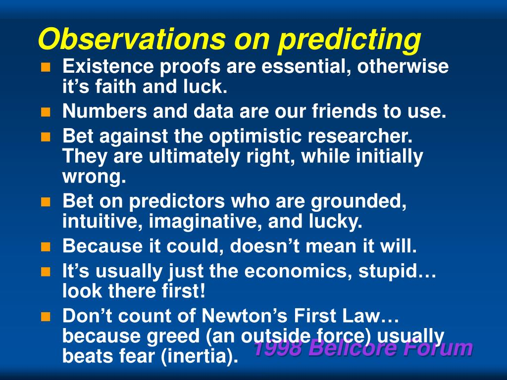 Observations on predicting