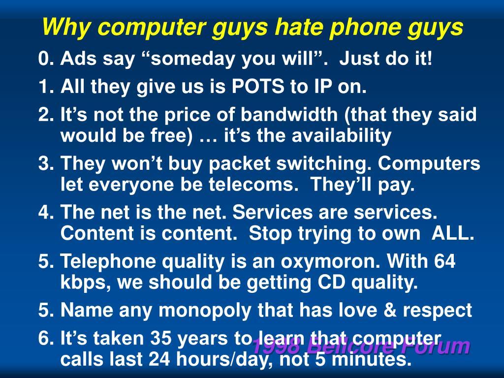 Why computer guys hate phone guys