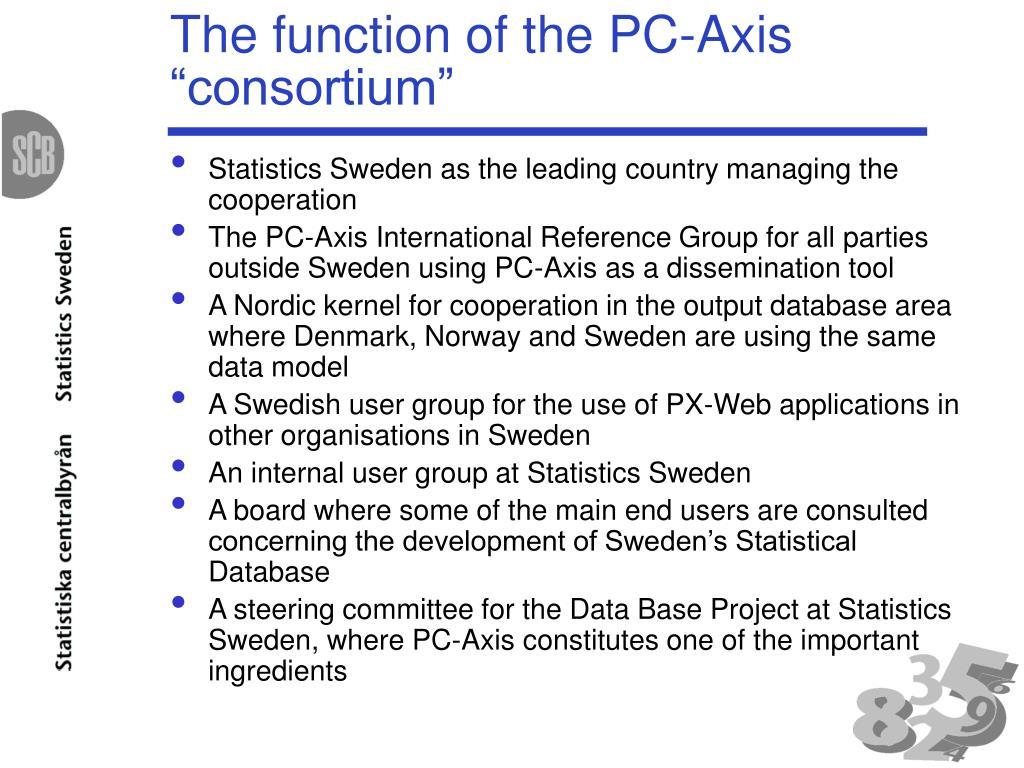 "The function of the PC-Axis ""consortium"""