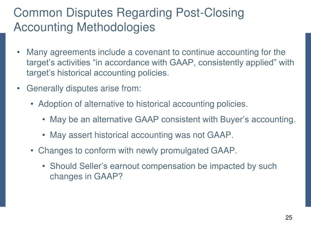 Common Disputes Regarding Post-Closing Accounting Methodologies