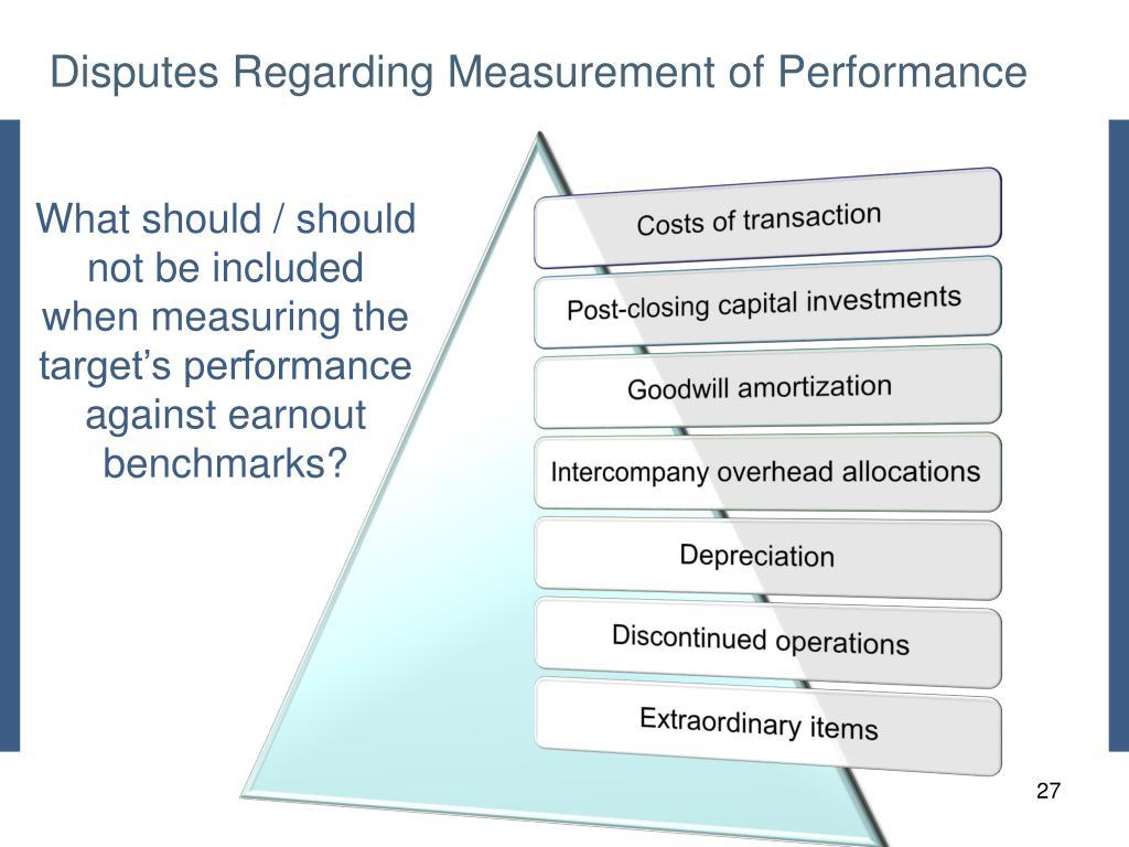 Disputes Regarding Measurement of Performance
