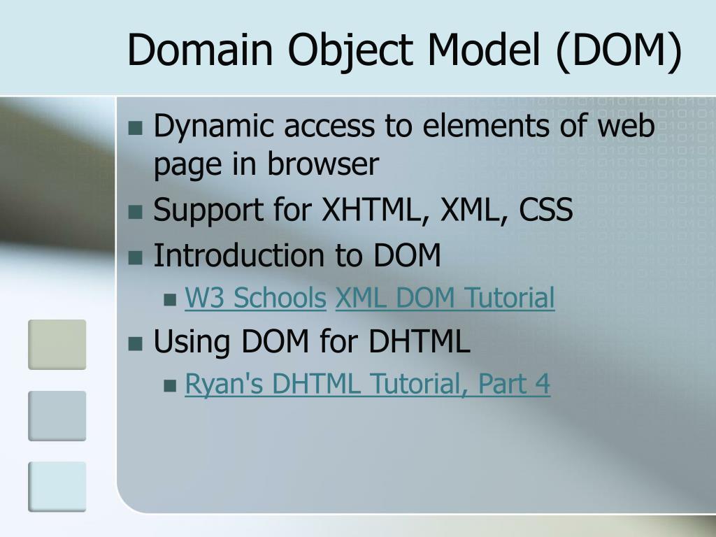 Domain Object Model (DOM)