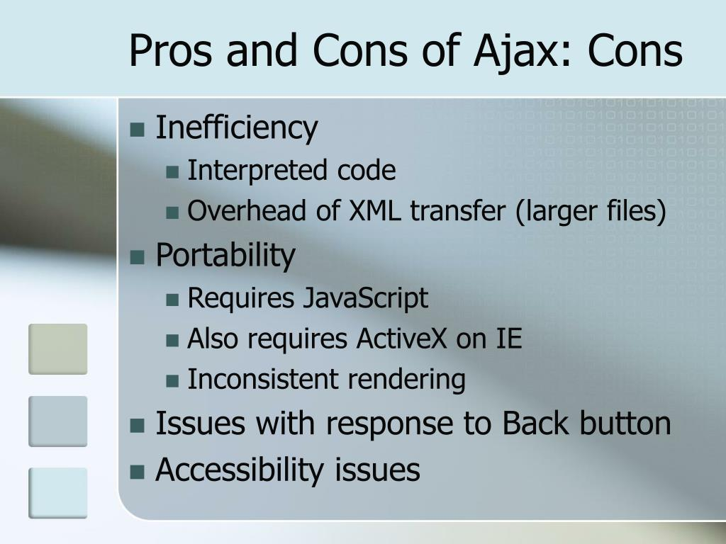 Pros and Cons of Ajax: Cons