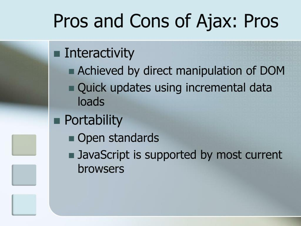 Pros and Cons of Ajax: Pros
