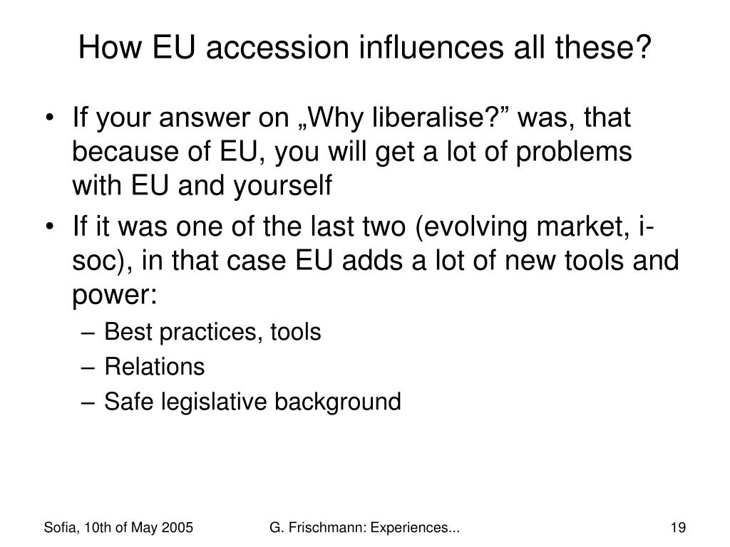 How EU accession influences all these?