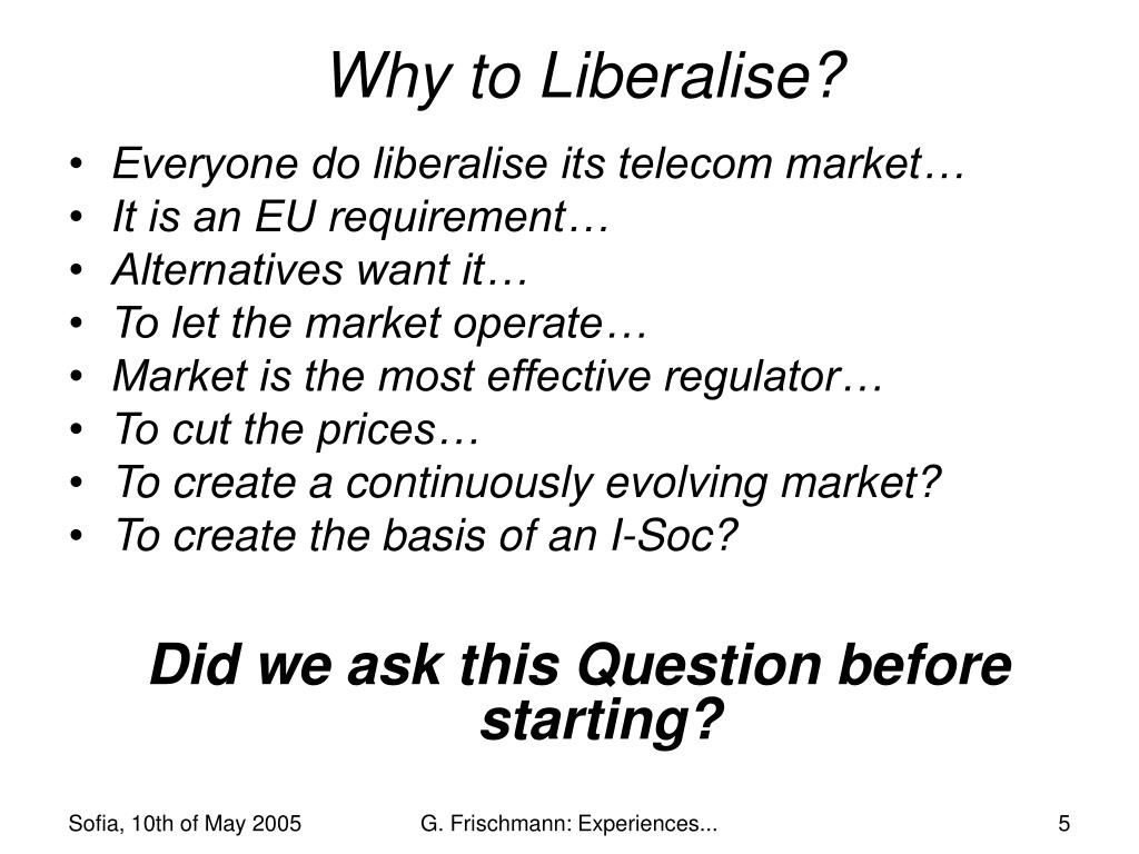 Why to Liberalise?