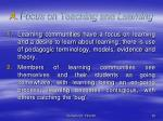 a focus on teaching and learning