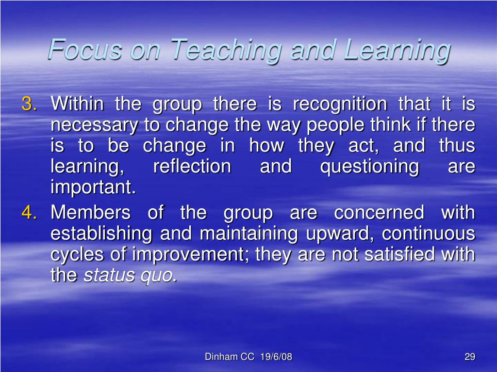 Focus on Teaching and Learning