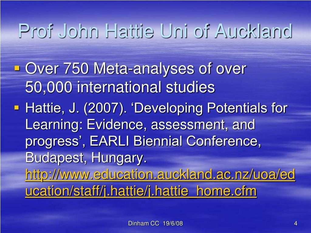 Prof John Hattie Uni of Auckland