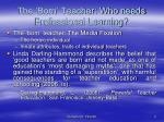 the born teacher who needs professional learning