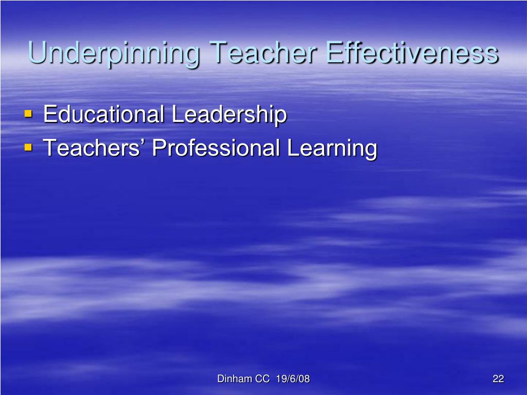 Underpinning Teacher Effectiveness