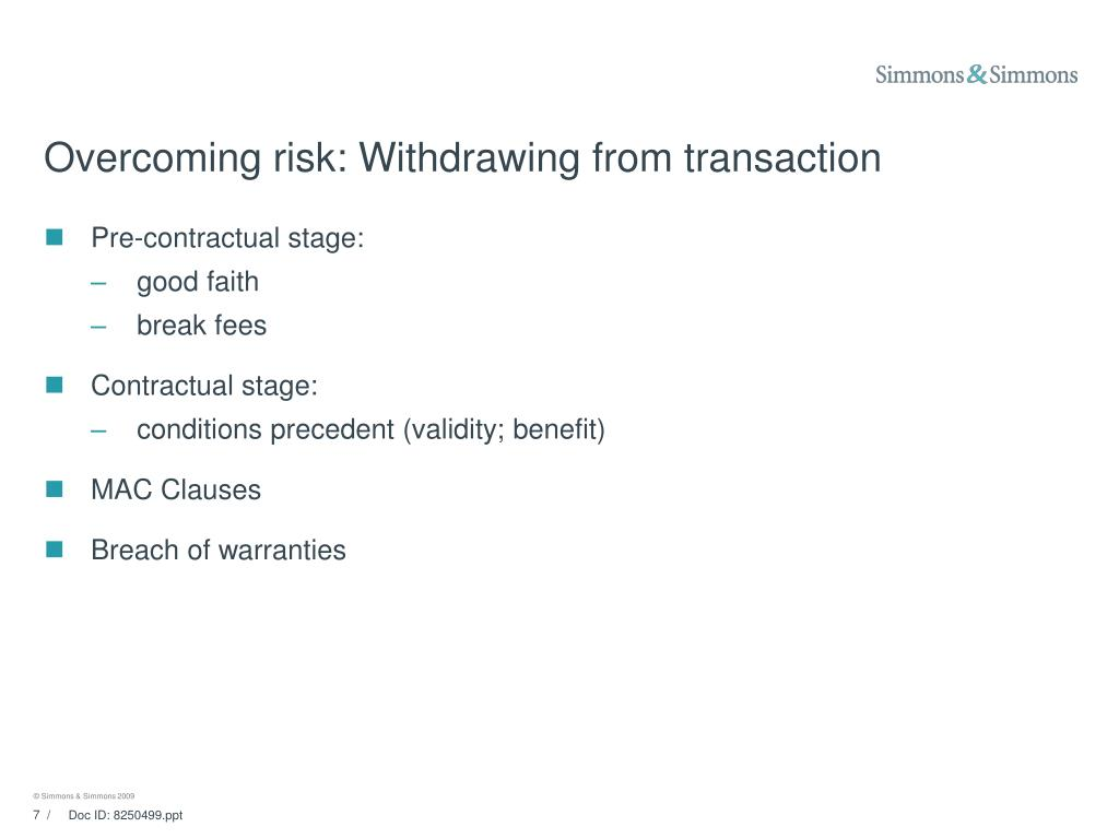 Overcoming risk: Withdrawing from transaction