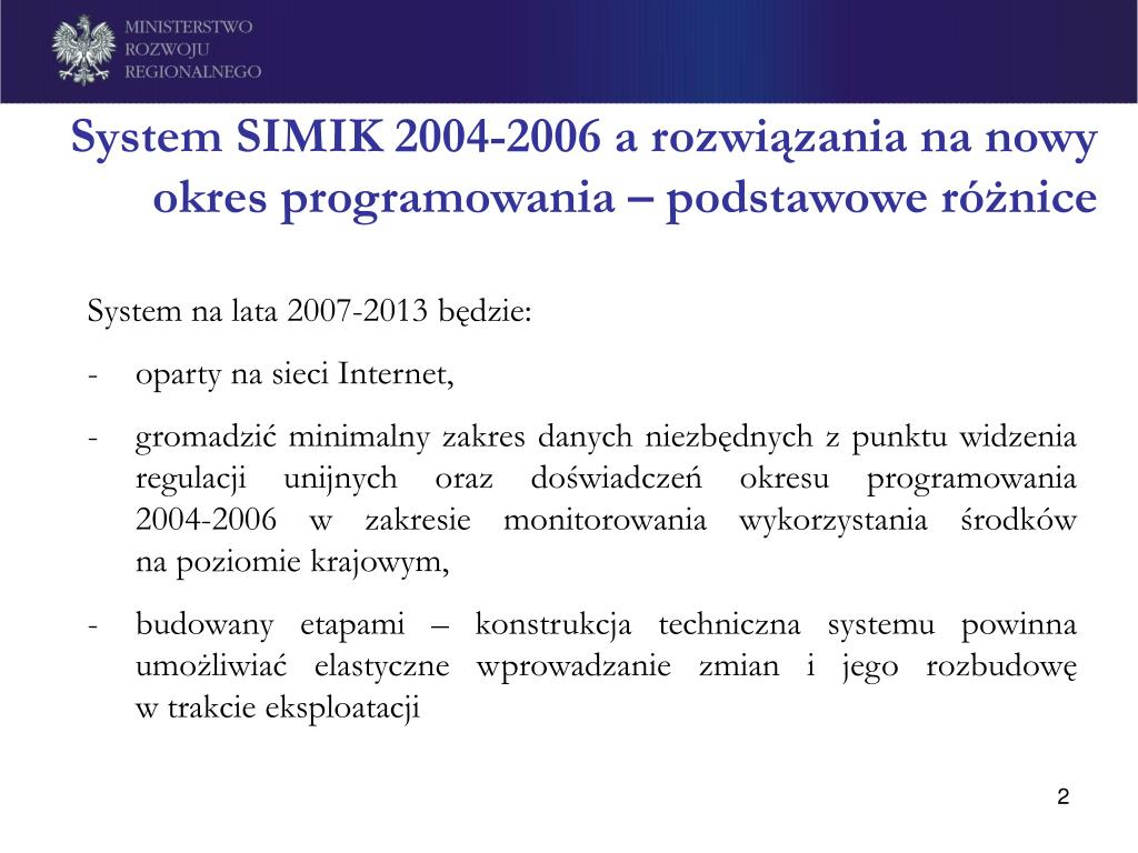 System SIMIK 2004-2006 a rozwiązania na nowy okres programowania – podstawowe różnice