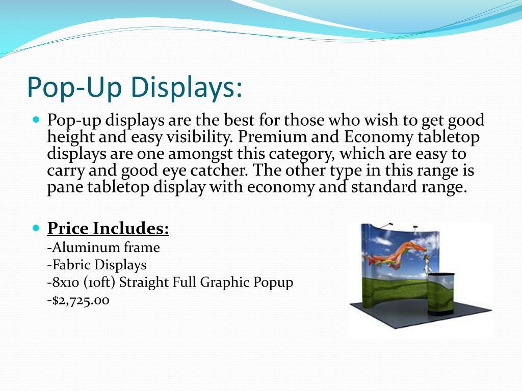 Pop-Up Displays: