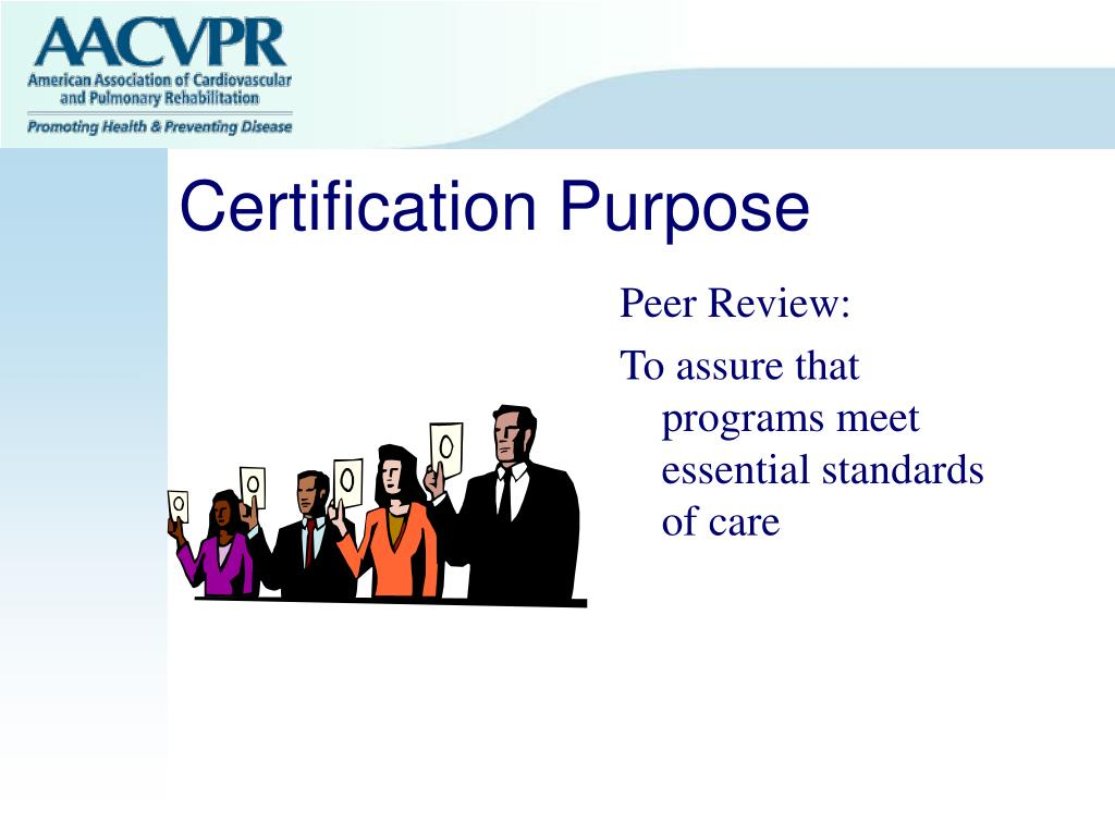 Certification Purpose