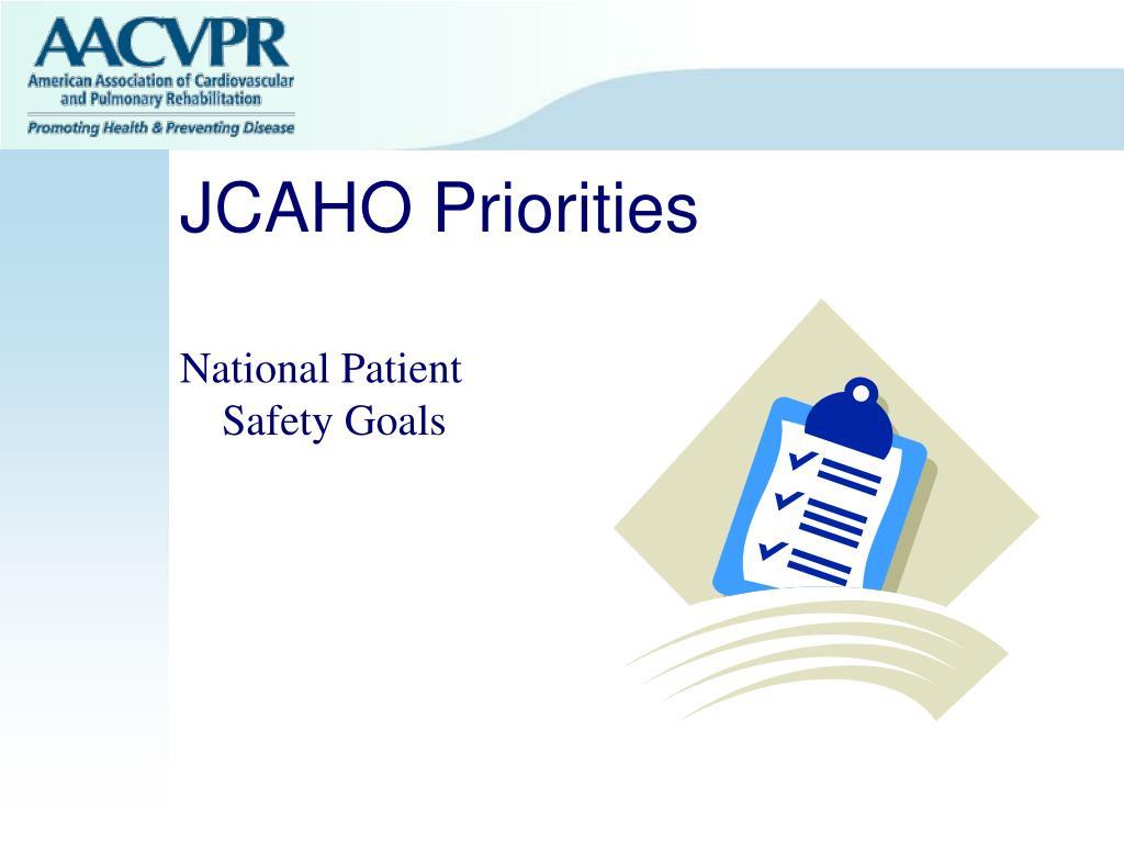 JCAHO Priorities
