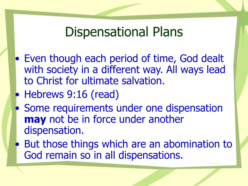 Dispensational Plans
