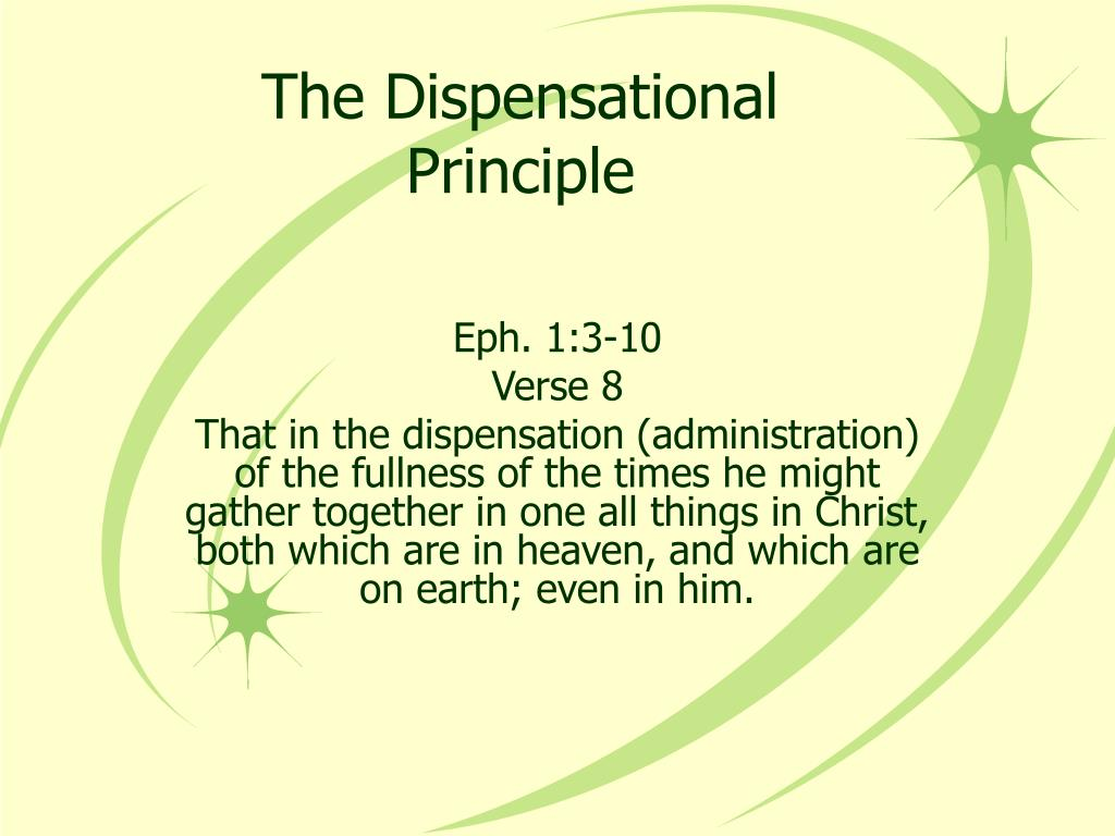 The Dispensational