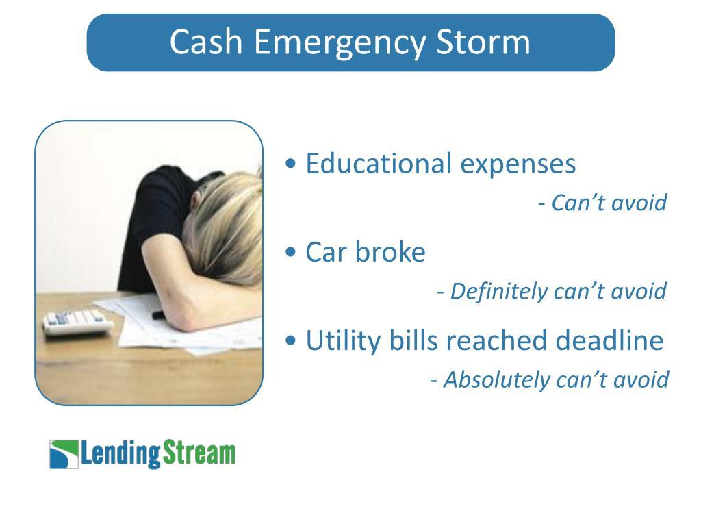 Cash Emergency Storm